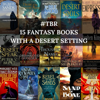 15 fantasy books with desert settings - Rosalyn Kelly